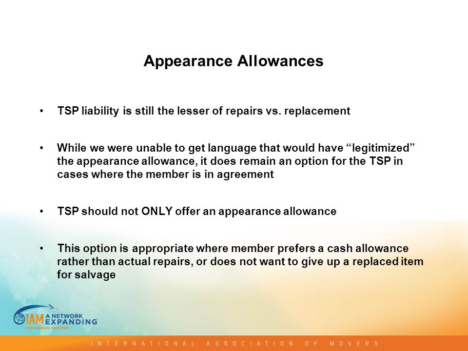 Appearance Allowances TSP liability is still the lesser of repairs vs.