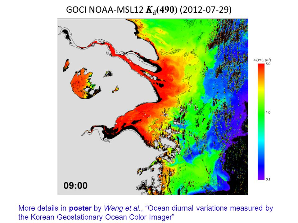 GOCI NOAA-MSL12 K d (490) (2012-07-29) More details in poster by Wang et al., Ocean diurnal variations measured by the Korean Geostationary Ocean Color Imager