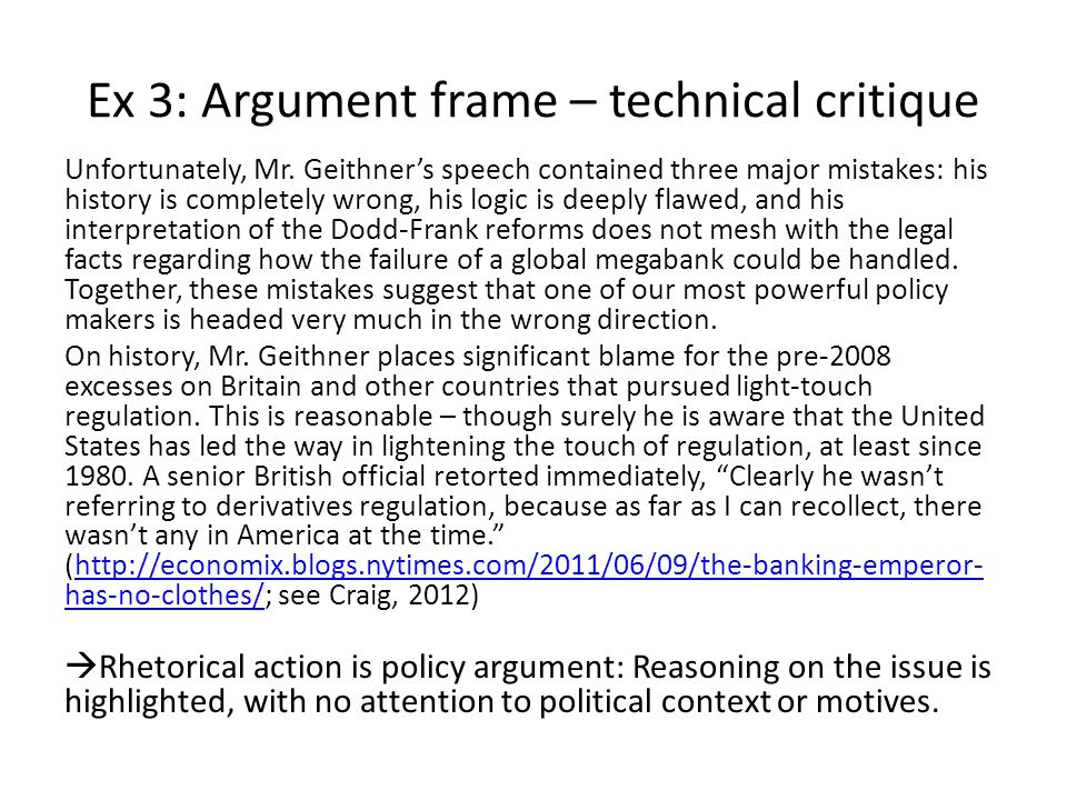 Ex 3: Argument frame – technical critique Unfortunately, Mr.