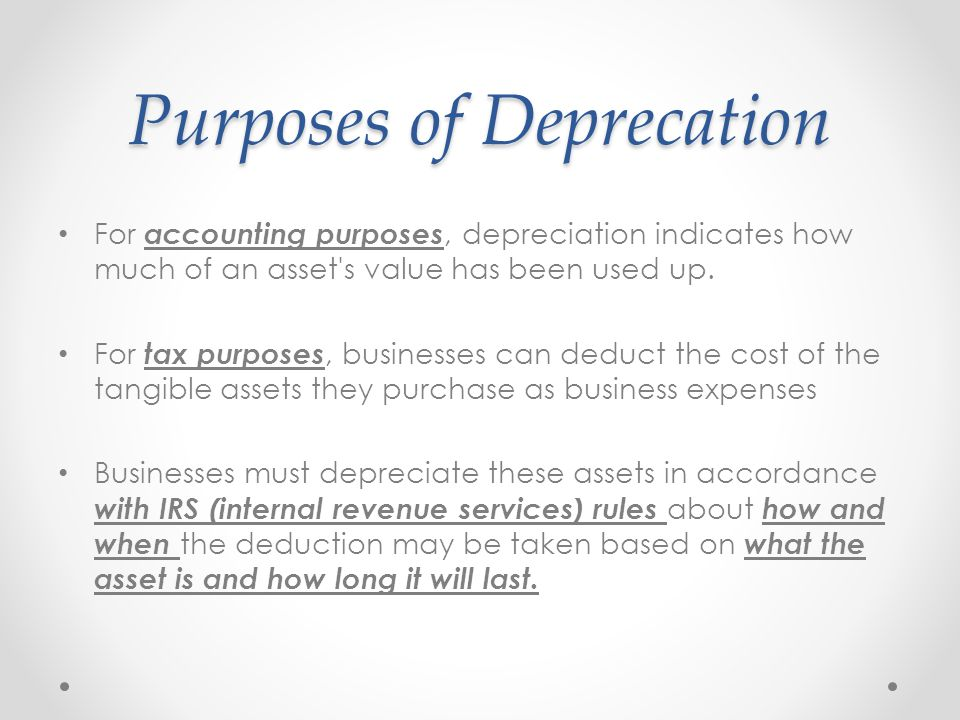 Depreciable Assets Most types of tangible property (except, land), such as buildings, machinery, vehicles, furniture, and equipment are depreciable.