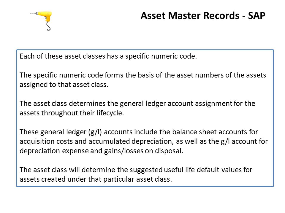 Asset Master Records - SAP Each of these asset classes has a specific numeric code.