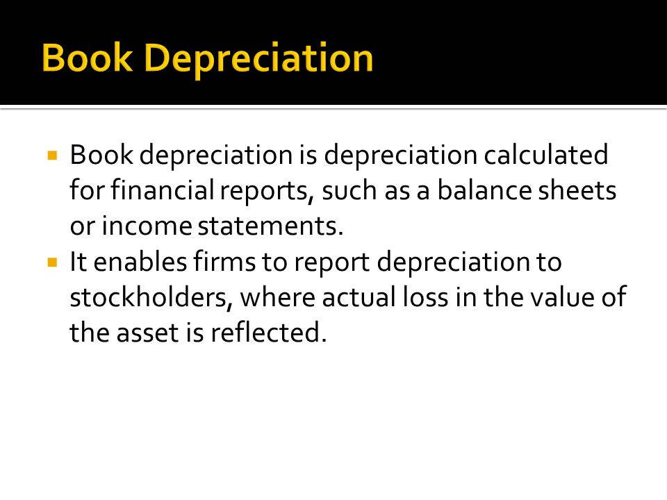  Three different methods can be used to calculate the periodic depreciation allowances for financial reporting:  Straight-line (SL) method  Declining-balance (DB) method  Unit-of-production method