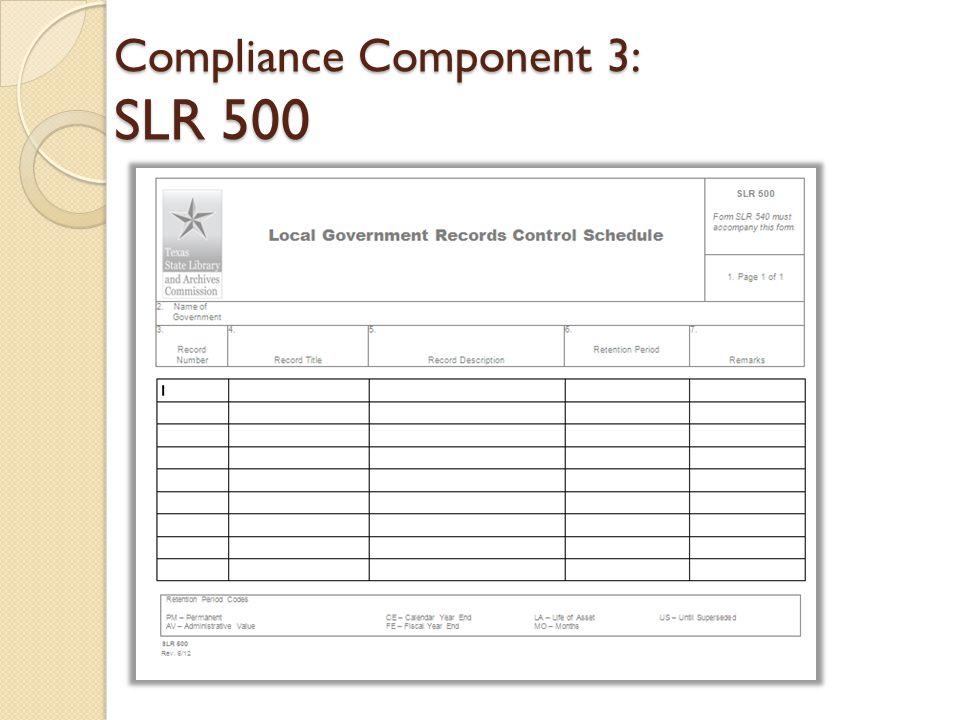 Compliance Component 3: SLR 500
