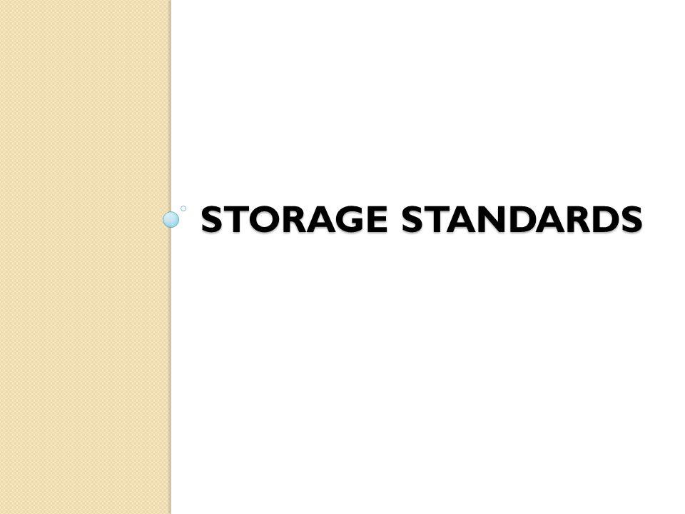 STORAGE STANDARDS