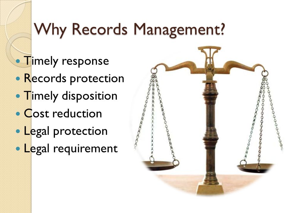 Why Records Management.