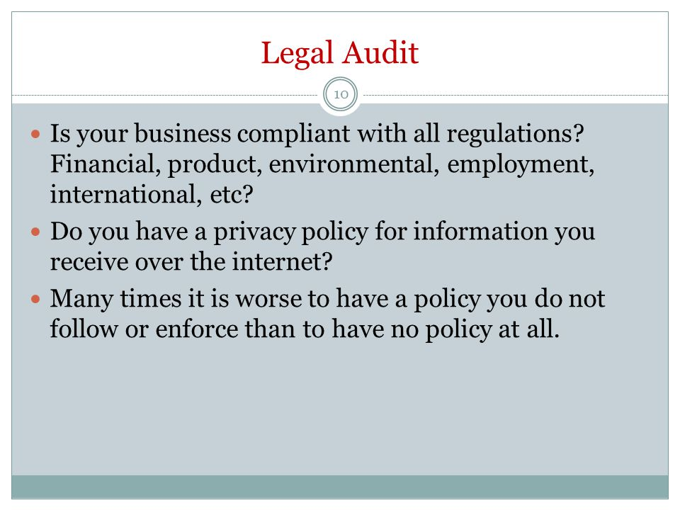 Legal Audit 10 Is your business compliant with all regulations.