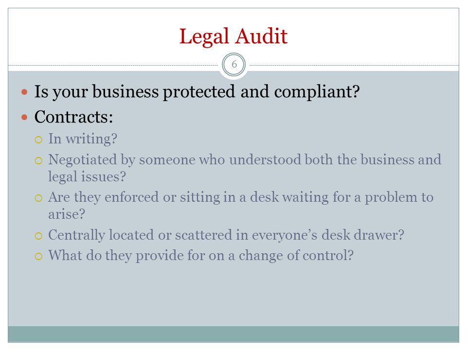 Legal Audit 6 Is your business protected and compliant.