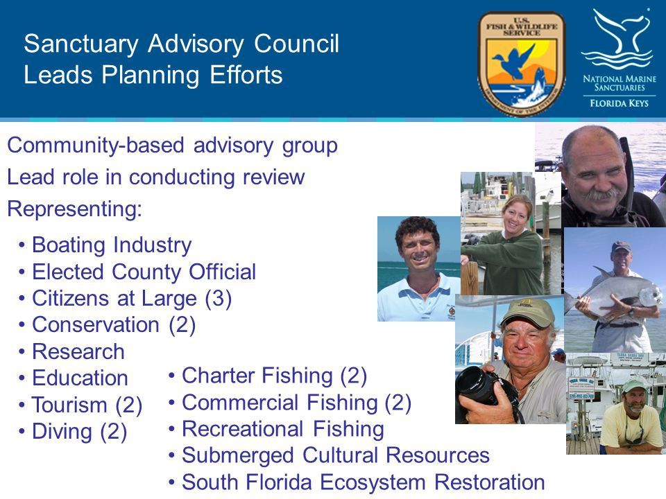 Working Groups Sanctuary Advisory Council created the following Working Groups: Coral Reef Ecosystem Restoration Shallow Water Wildlife and Habitat Protection Ecosystem Protection: Ecological Reserves / Preservation Areas and Wildlife Protection