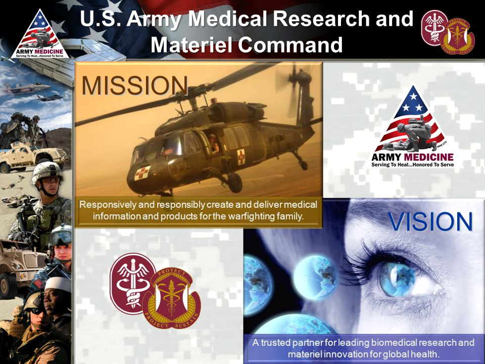 U.S. Army Medical Research and Materiel Command A trusted partner for leading biomedical research and materiel innovation for global health. Responsiv