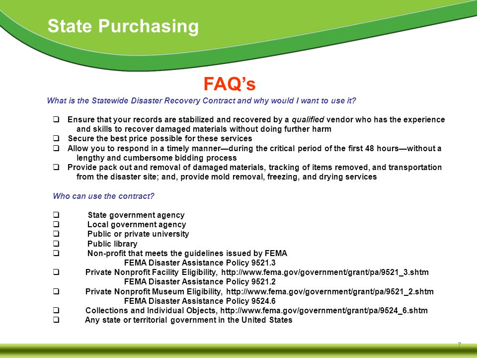 7 State Purchasing FAQ's What is the Statewide Disaster Recovery Contract and why would I want to use it.