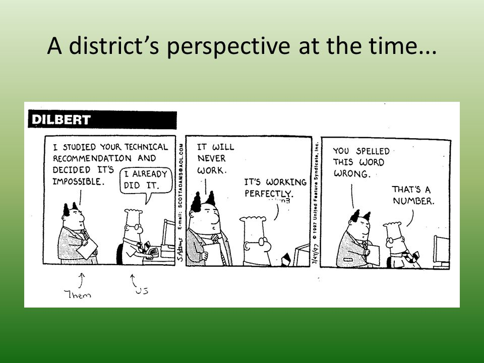 A district's perspective at the time...