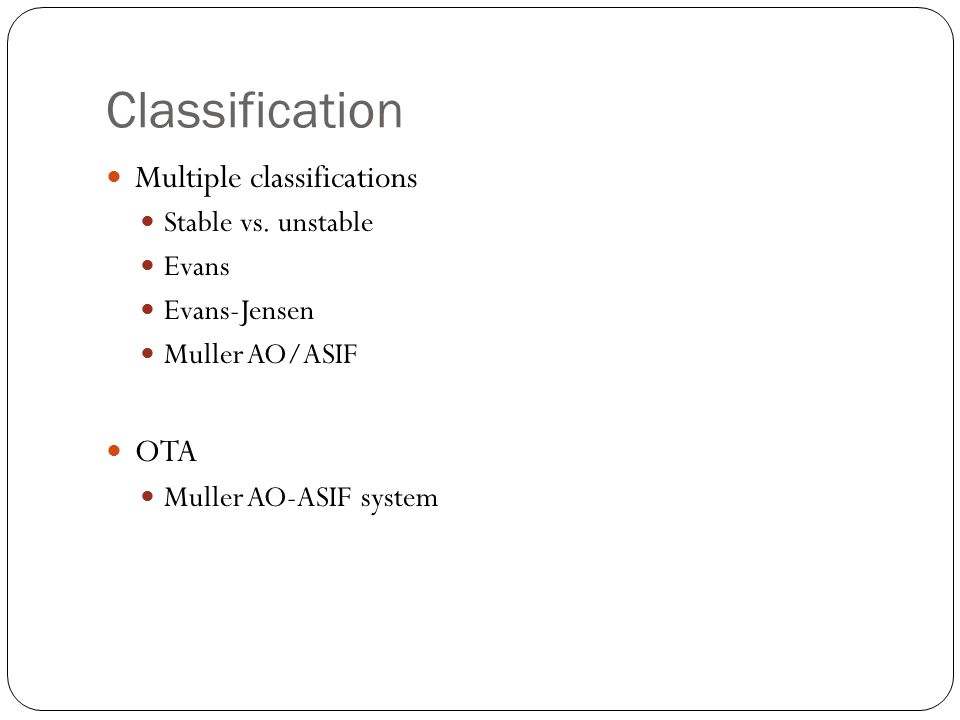 Classification Multiple classifications Stable vs.