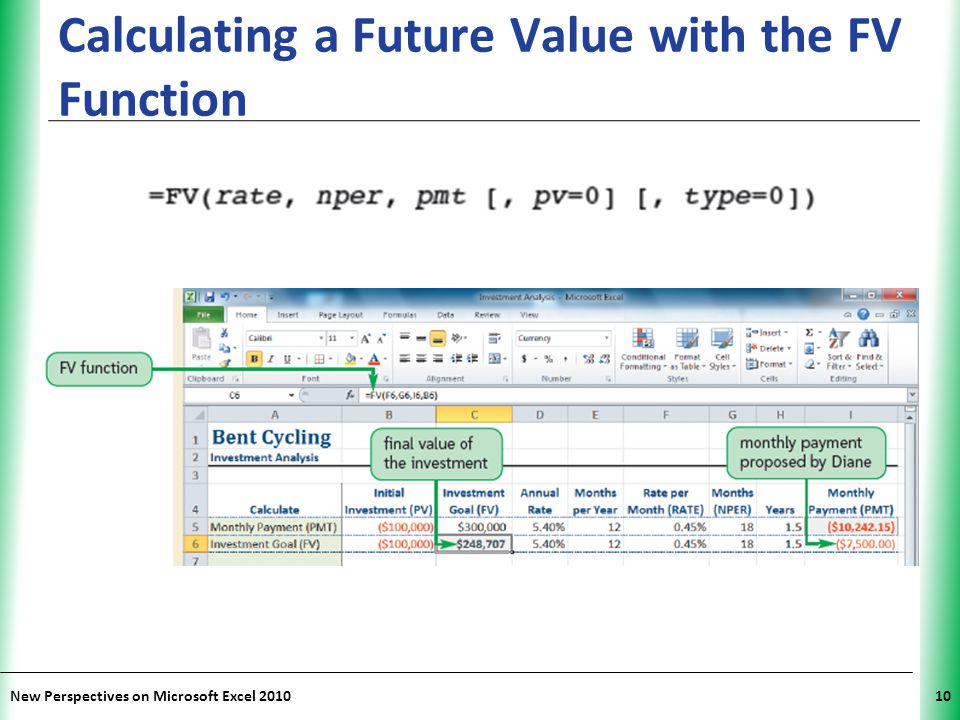XP New Perspectives on Microsoft Excel 201010 Calculating a Future Value with the FV Function