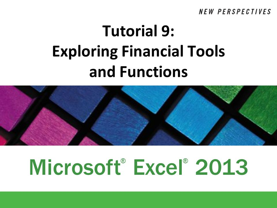 XP New Perspectives on Microsoft Excel 201352 Calculating the Internal Rate of Return At some rate of return, the net present value of an investment will change from a positive value to a negative value