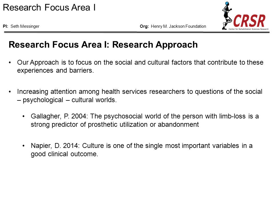 Research Focus Area I: Anthropology What is Anthropology and why is it useful for studies of this kind.