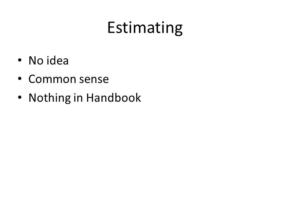 Estimating No idea Common sense Nothing in Handbook