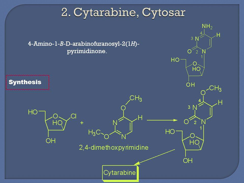 4-Amino-1-B-D-arabinofuranosyl-2(1H)- pyrimidinone. Synthesis