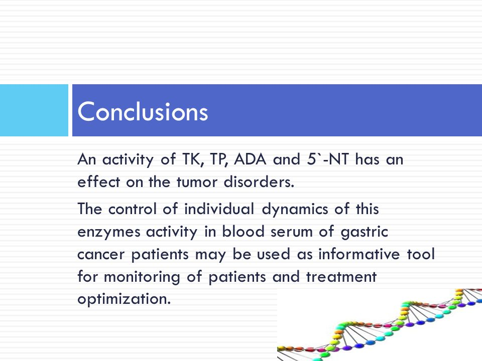 An activity of TK, TP, ADA and 5`-NT has an effect on the tumor disorders.