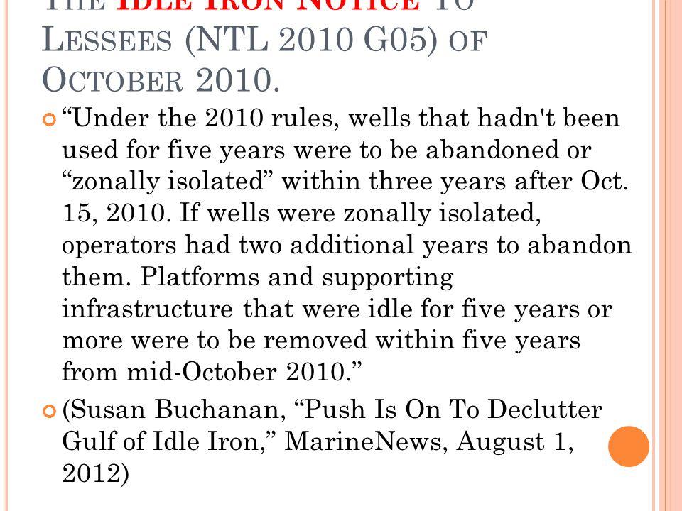 T HE I DLE I RON N OTICE T O L ESSEES (NTL 2010 G05) OF O CTOBER 2010.