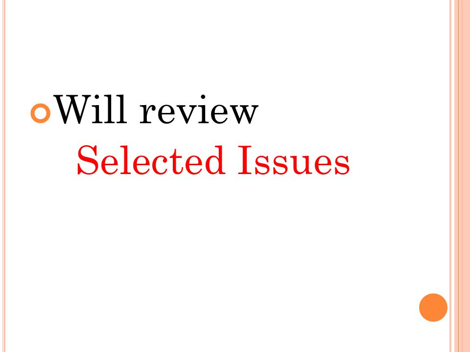 Will review Selected Issues
