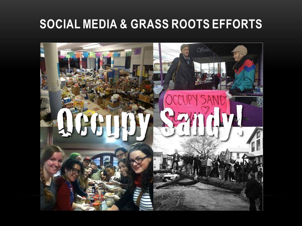 SOCIAL MEDIA & GRASS ROOTS EFFORTS