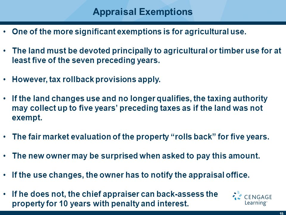 15 One of the more significant exemptions is for agricultural use.