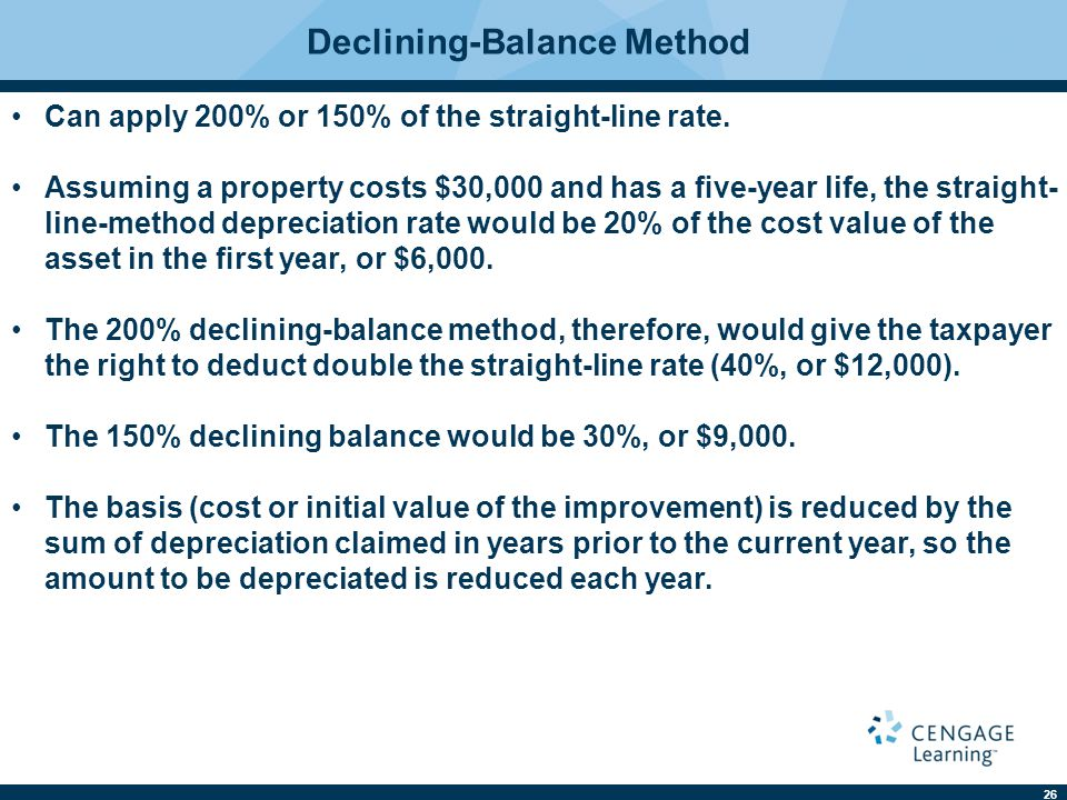 26 Declining-Balance Method Can apply 200% or 150% of the straight-line rate.