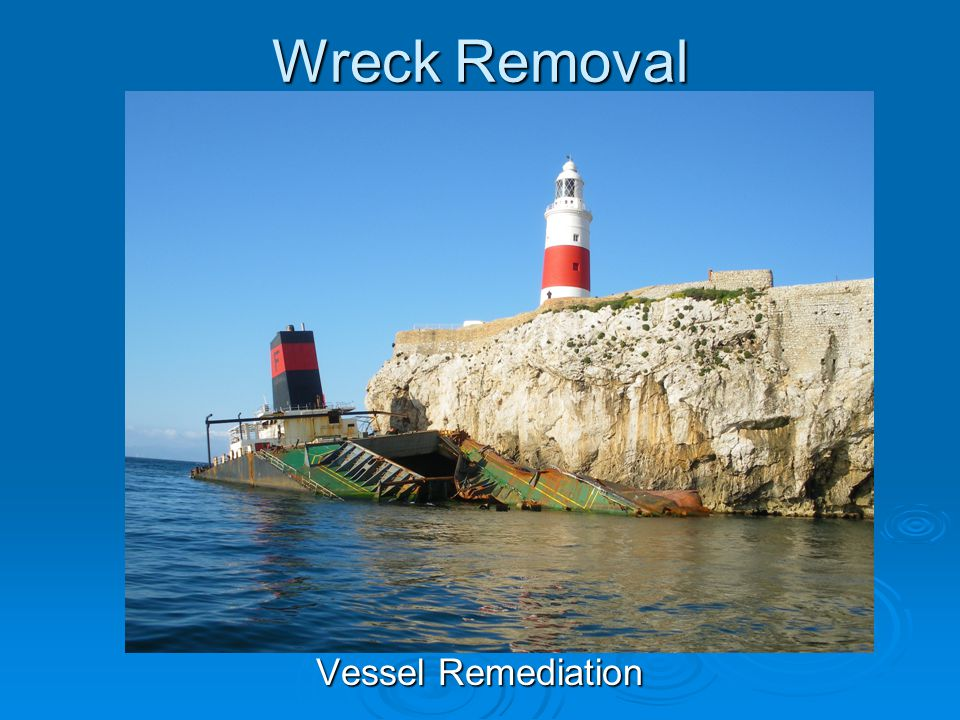 Wreck Removal Vessel Remediation