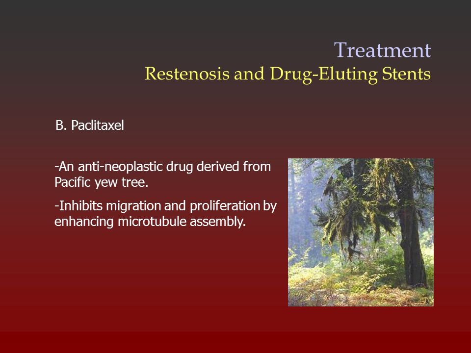 Treatment Restenosis and Drug-Eluting Stents B.