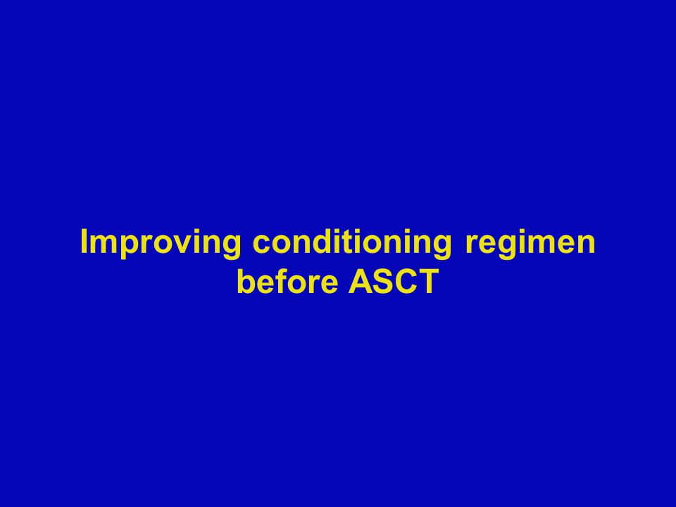 Improving conditioning regimen before ASCT