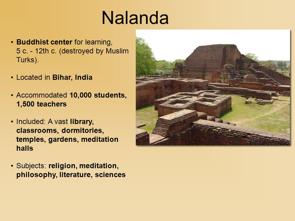 Nalanda Buddhist center for learning, 5 c.- 12th c.