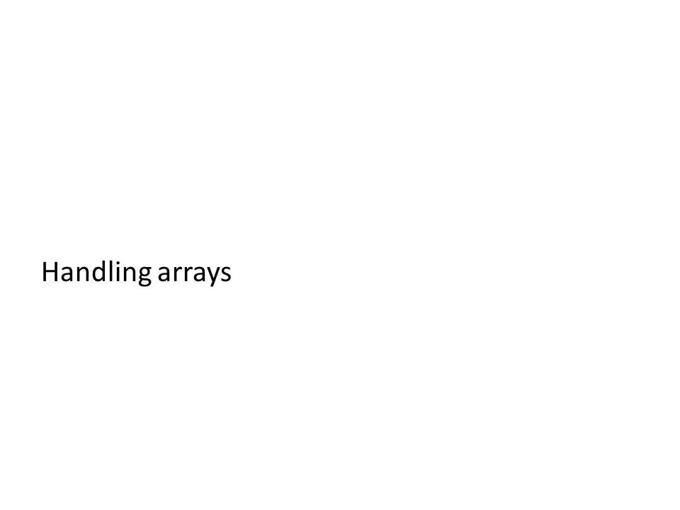 Handling arrays