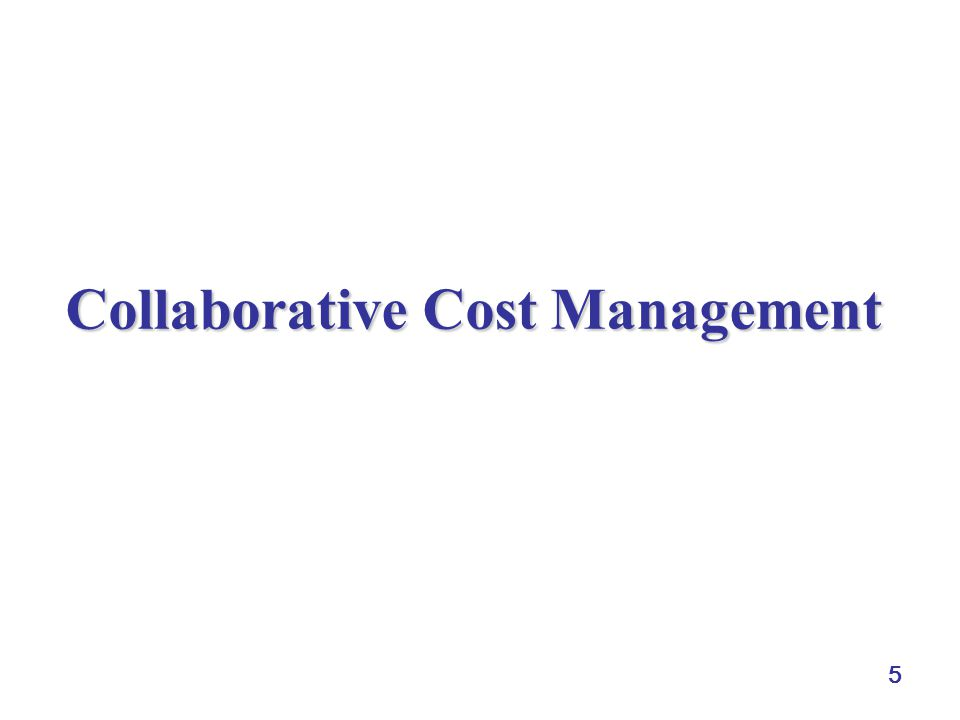 5 Collaborative Cost Management
