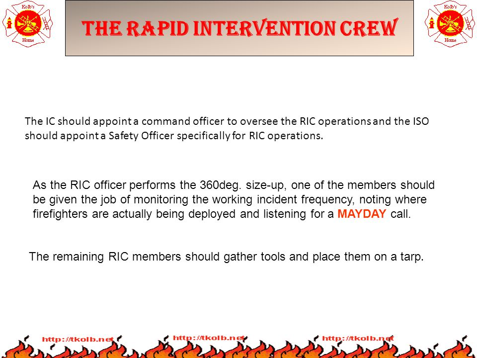 The Rapid Intervention Crew As the RIC officer performs the 360deg.