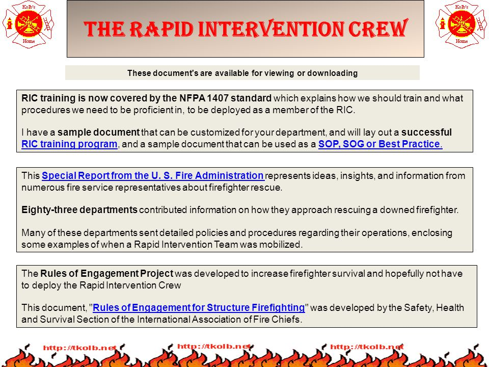 The Rapid Intervention Crew RIC training is now covered by the NFPA 1407 standard which explains how we should train and what procedures we need to be proficient in, to be deployed as a member of the RIC.
