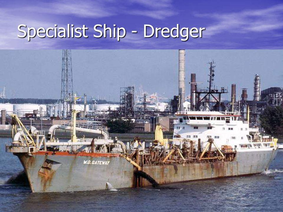 Specialist Ship - Dredger