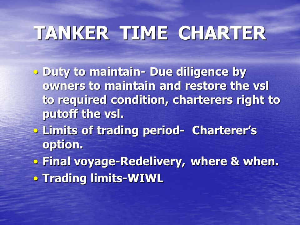 Duty to maintain- Due diligence by owners to maintain and restore the vsl to required condition, charterers right to putoff the vsl.Duty to maintain-