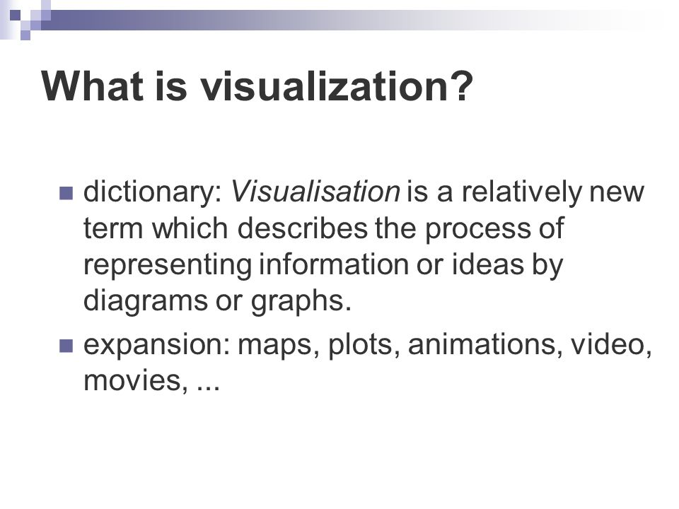 What is visualization.