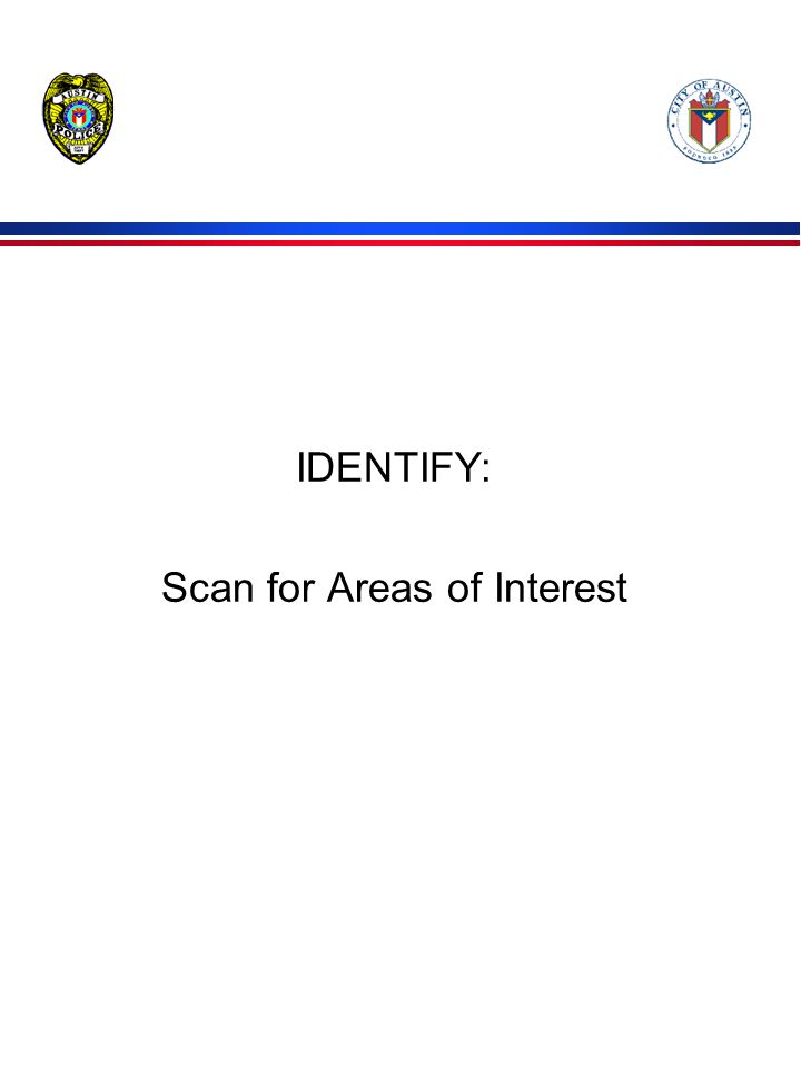 IDENTIFY: Scan for Areas of Interest