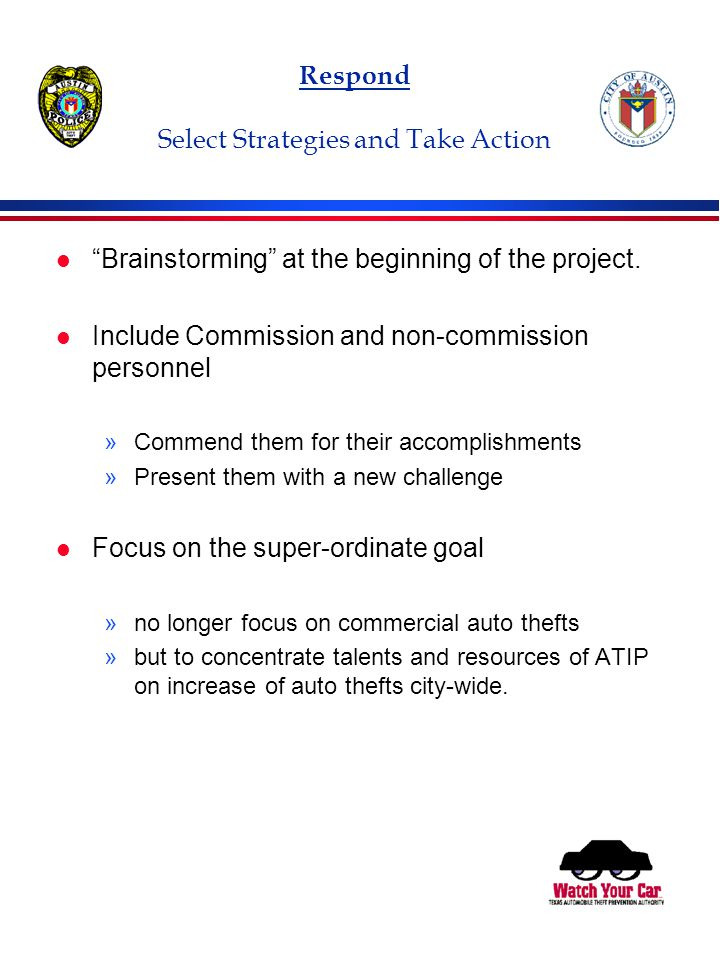 Respond Select Strategies and Take Action l Brainstorming at the beginning of the project.
