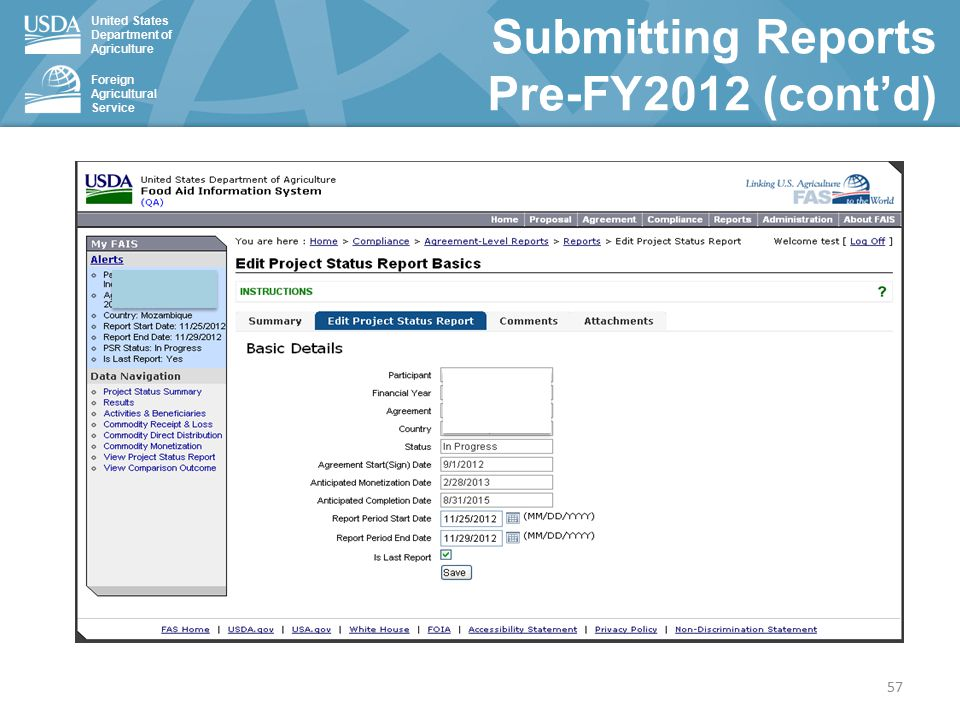 United States Department of Agriculture Foreign Agricultural Service Submitting Reports Pre-FY2012 (cont'd) 57