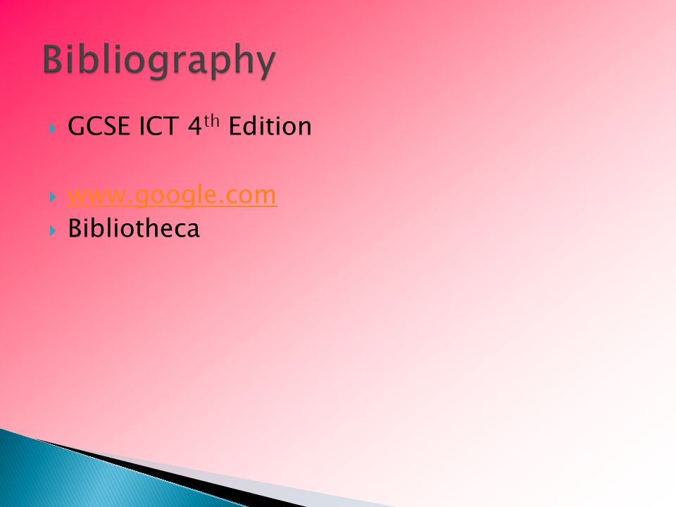  GCSE ICT 4 th Edition       Bibliotheca
