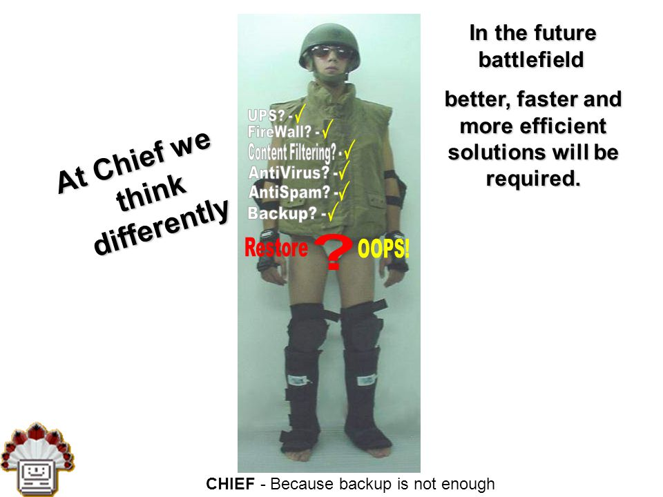 CHIEF - Because backup is not enough BOS - Law Firms Customers Gross, Kleinhendler & Co.