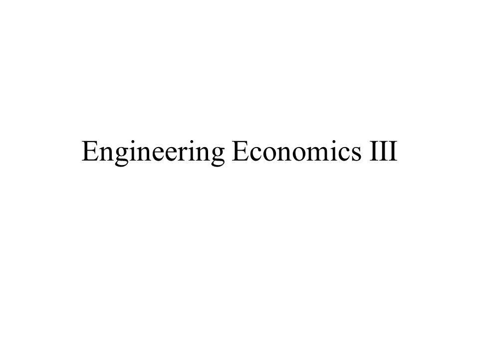 Engineering Economics III