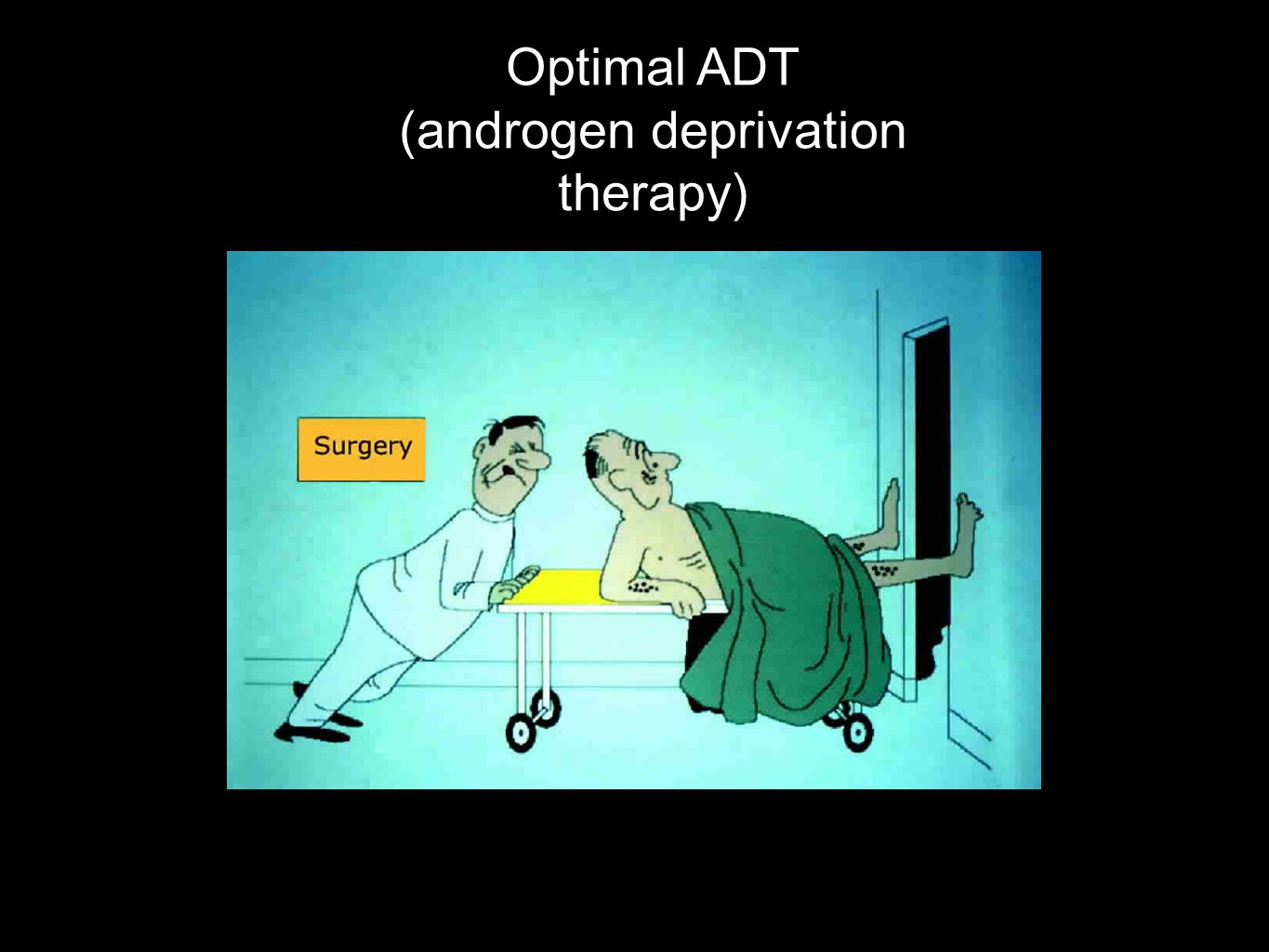 Optimal ADT (androgen deprivation therapy)