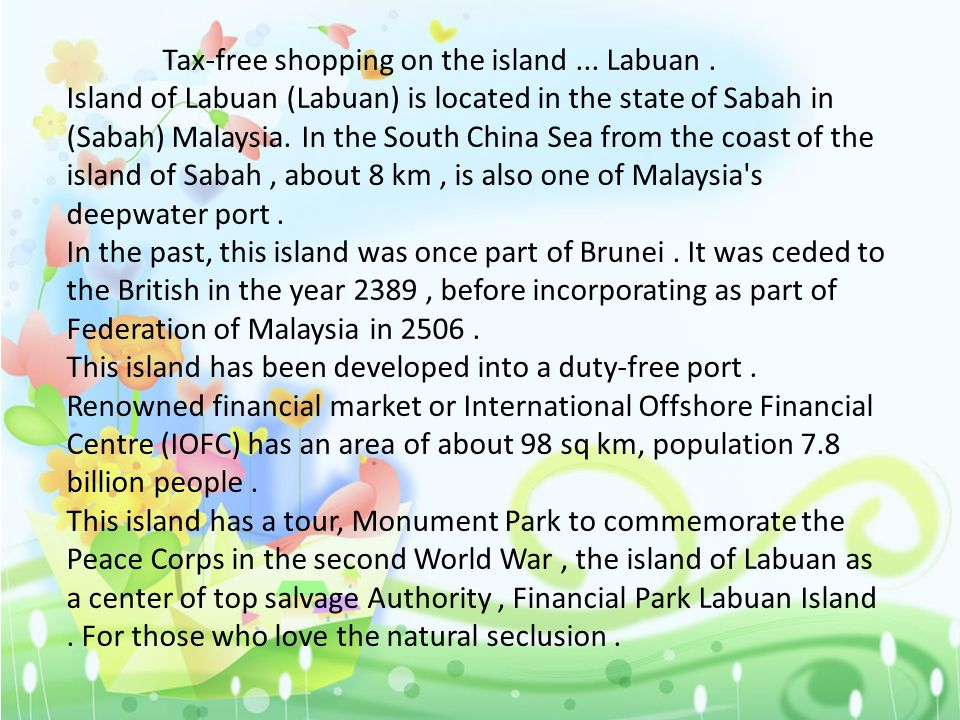 Tax-free shopping on the island... Labuan.