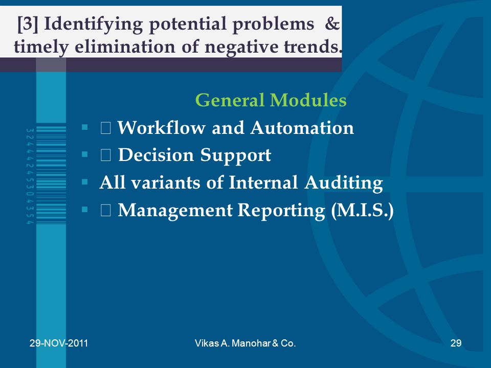 [3] Identifying potential problems & timely elimination of negative trends. General Modules  • Workflow and Automation  • Decision Support  All var