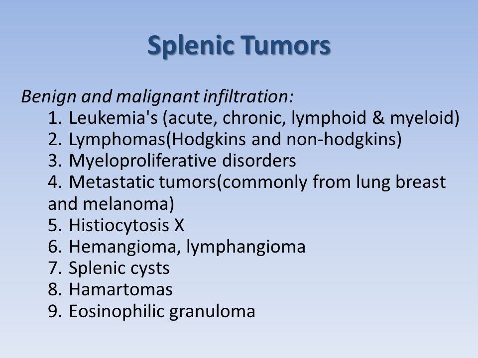 Splenic Abscess  Splenic abscess is rare - it should be suspected when there is progressive splenic enlargement and is associate with bacteraemia and abscess formation at other sites  Causes: 1.Bacterial Streptococcus, Staphylococcus, Enterococcus (predominant in most reports).