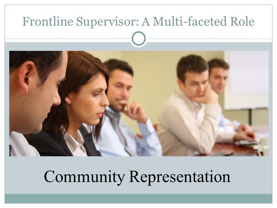 Frontline Supervisor: A Multi-faceted Role Community Representation