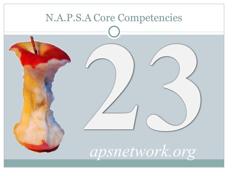 N.A.P.S.A Core Competencies apsnetwork.org